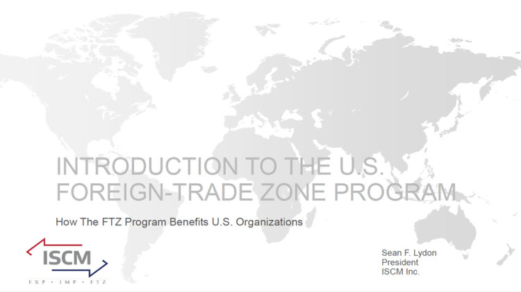 Introduction to the U.S. Foreign-Trade Zones Program
